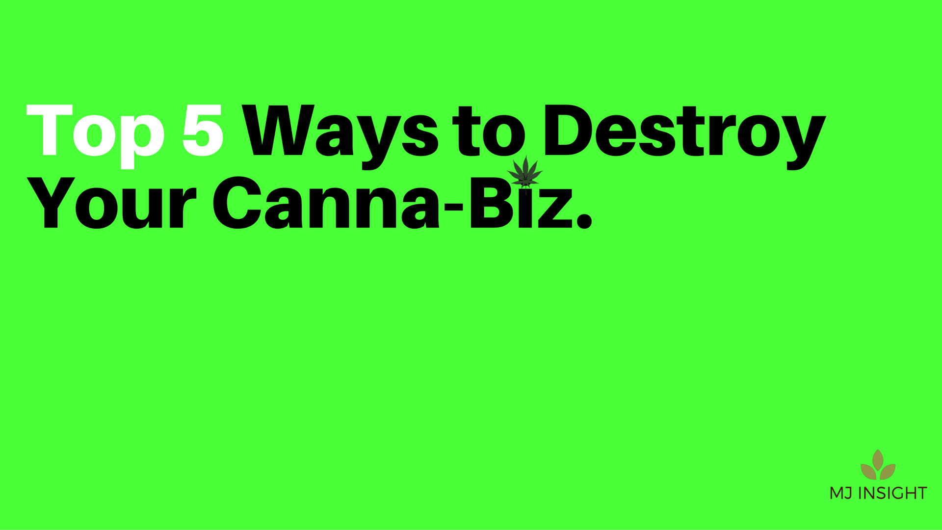 the pitfalls of starting a marijuana business