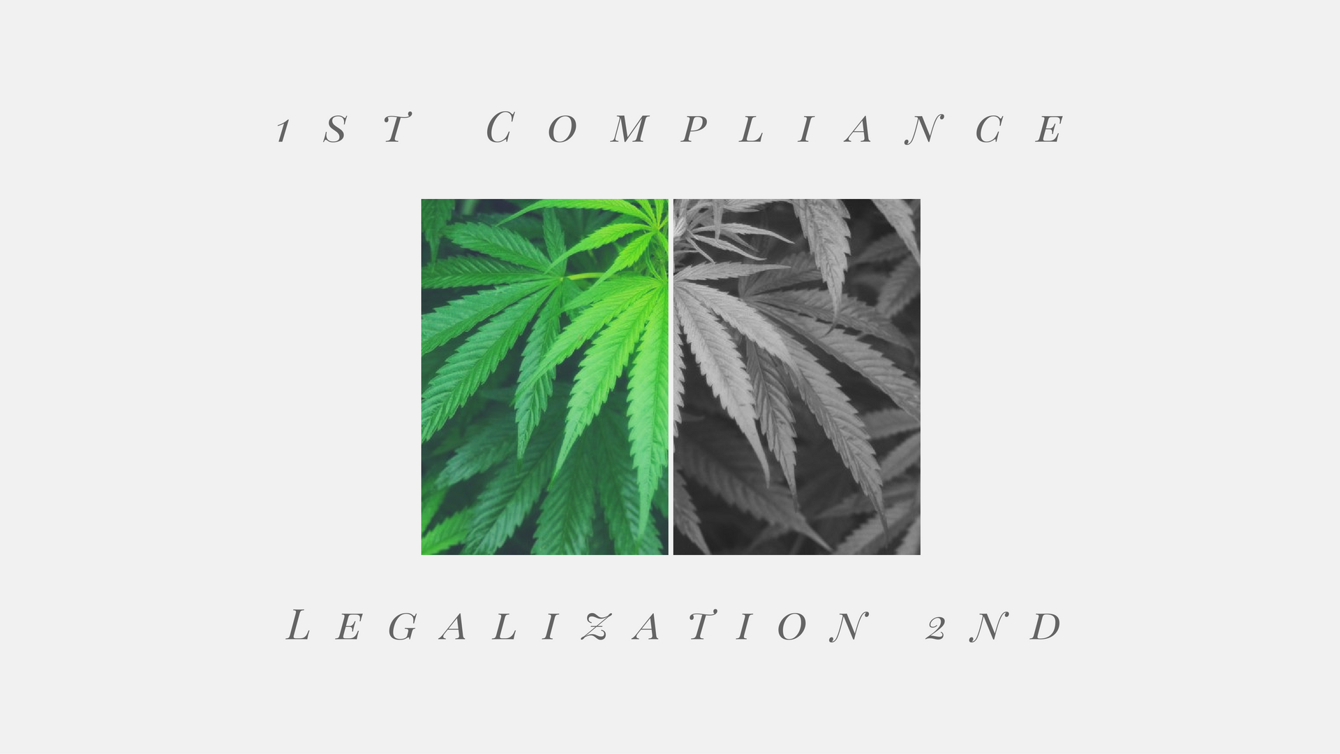 Legalization Requires Compliance